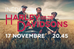 "La série ""Harley and the Davidsons"" arrive en Europe"
