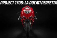 Ducati Project 1708 – A la recherche de la perfection