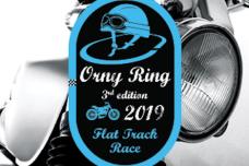 Orny Ring 2019 - La course de Flat Track aura lieu le samedi 17 août à Orny (VD)